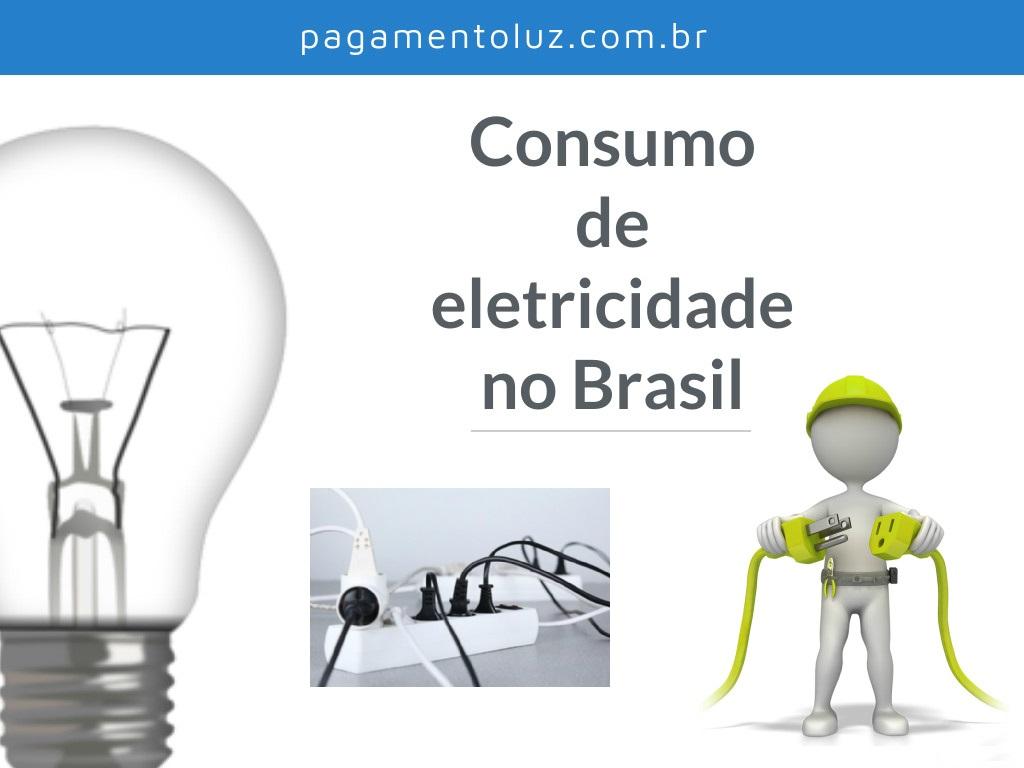 O consumo de eletricidade no Brasil