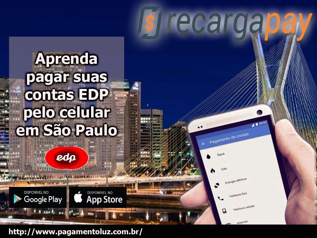 Agora pode pagar sua conta de luz edp em São Paulo pelo celular
