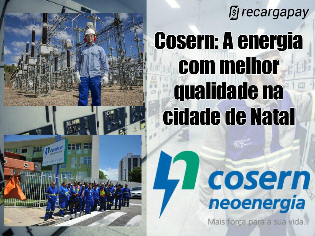 Cosern: A energia com melhor qualidade em Natal