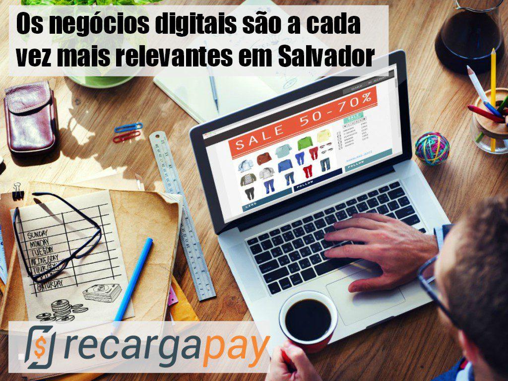 Os negócios digitais chegam a Salvador de Bahia