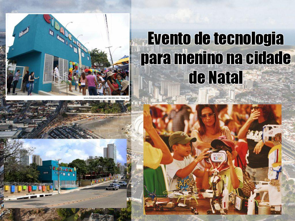 Evento de tecnologia para menino na cidade de Natal