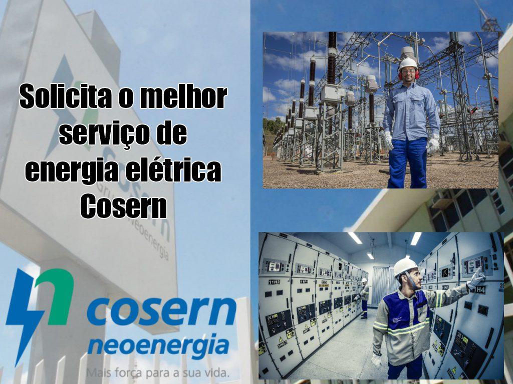 Solicita o melhor serviço de energia elétrica Cosern