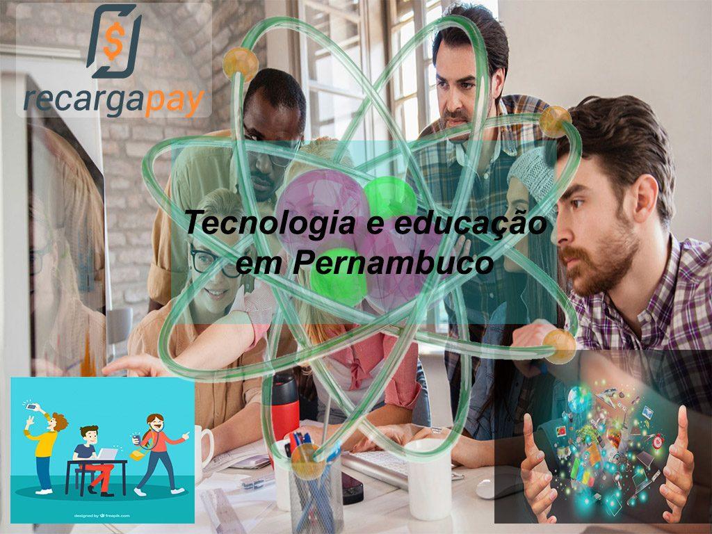 Educação e tecnologia em Pernambuco