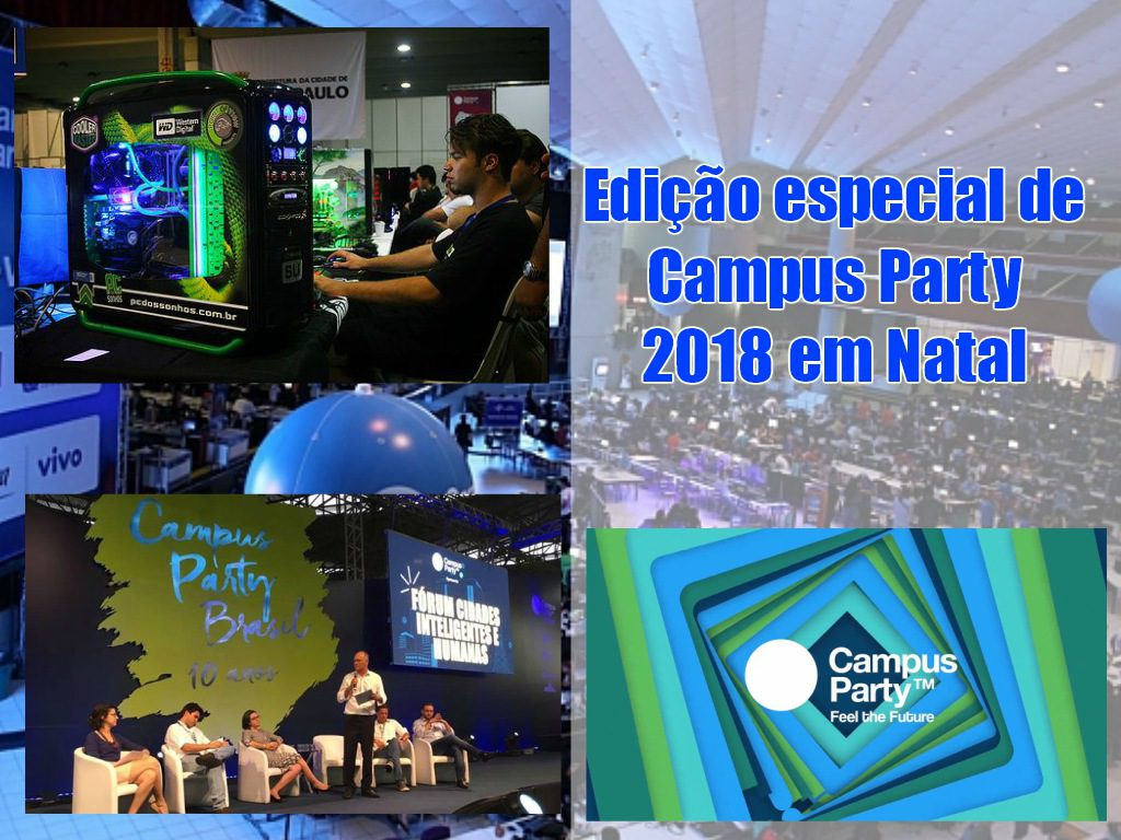 Edicao especial de Campus Party 2018 em Natal