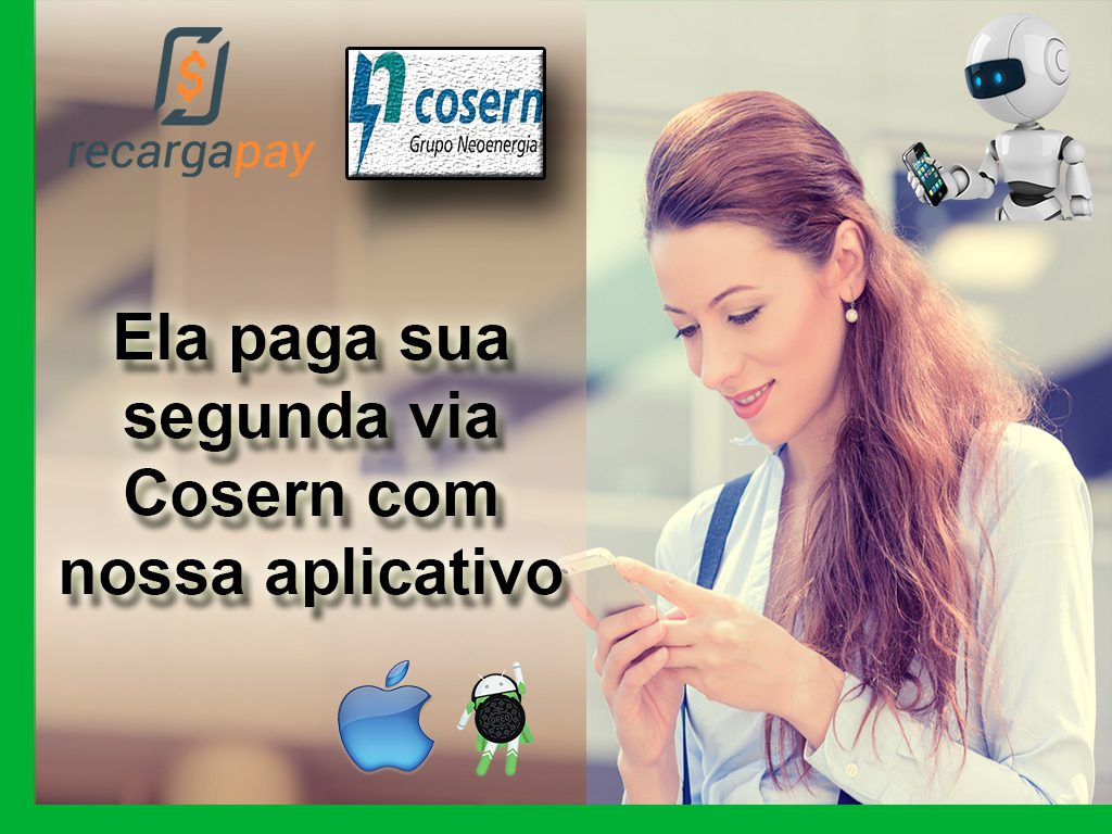 Ela paga sua segunda via Cosern com nossa aplicativo