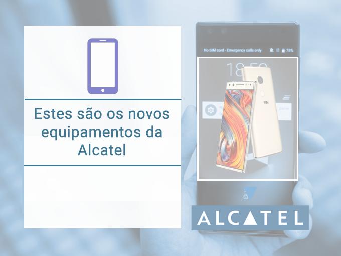 Conheça os novos modelos Alcatel