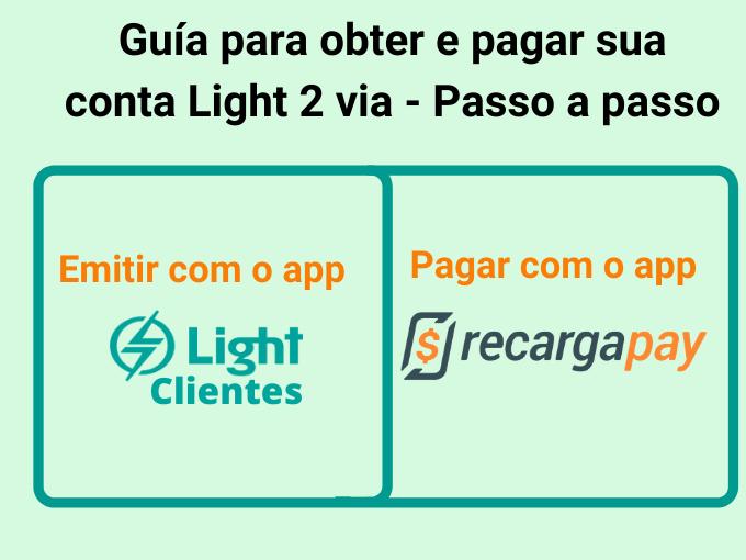 Guía para obter e pagar sua conta Light 2 via - Passo a passo