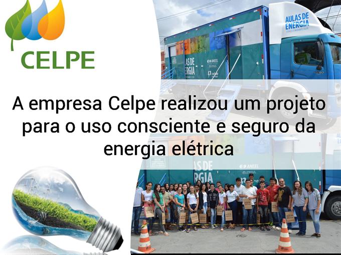 Celpe realizou um projeto para o uso consciente e seguro da energia