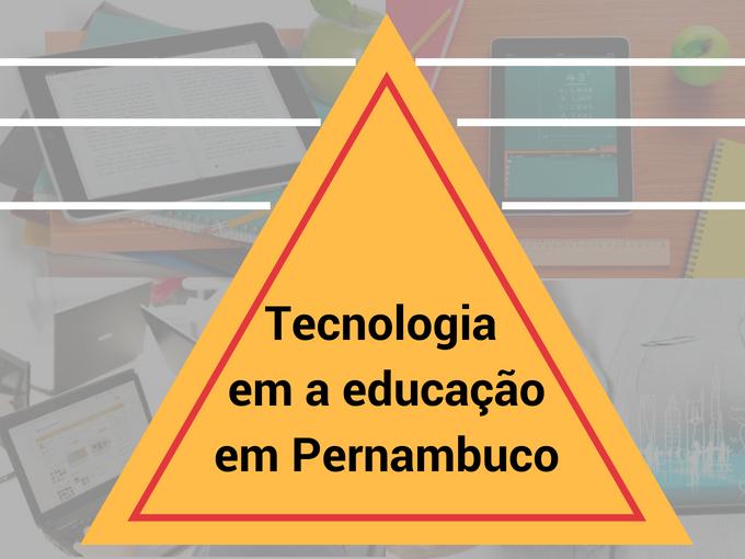 Tecnologia em educação em Pernambuco