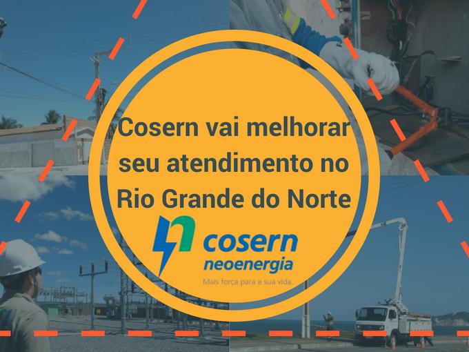 Cosern vai melhorar seu atendimento no Rio Grande do Norte