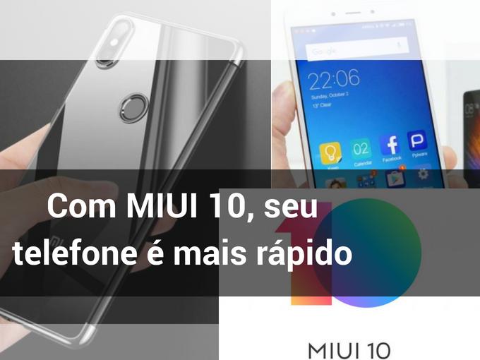 Novo processador MIUI 10 para Xiaomi