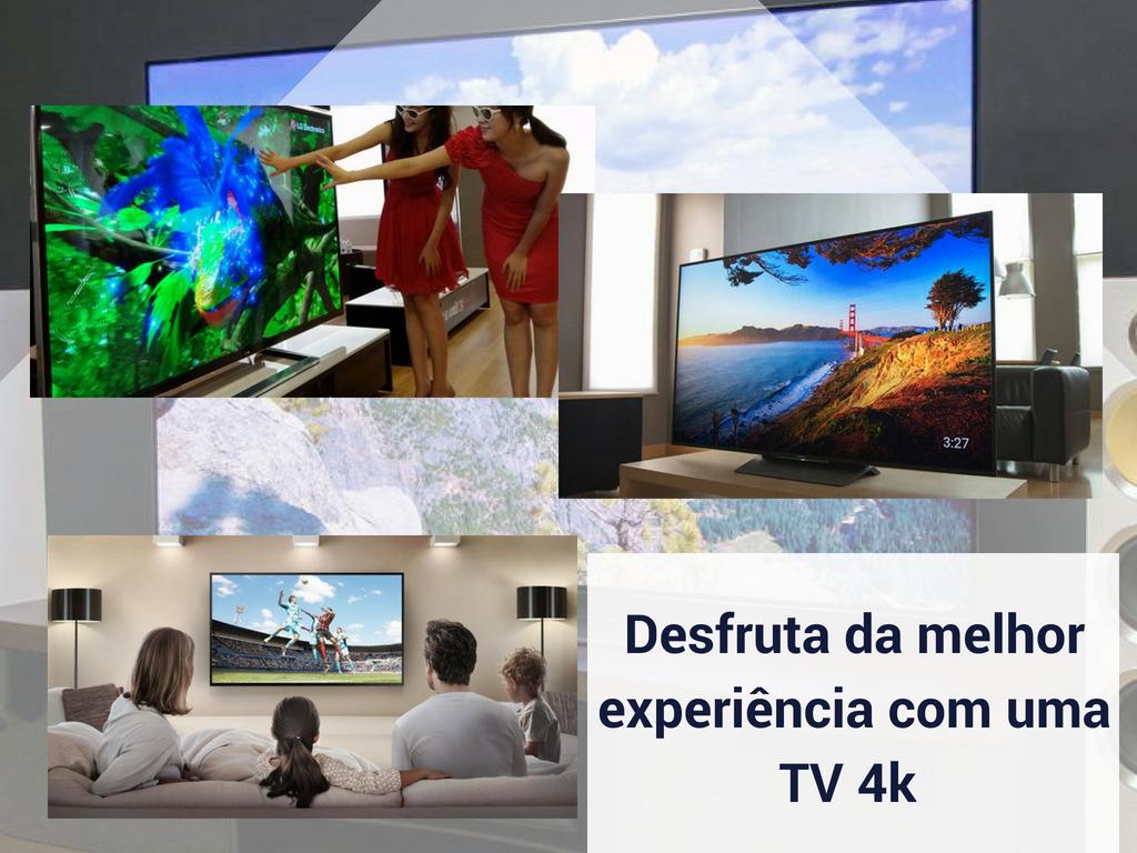 Aproveite a melhor experiência com uma TV 4k