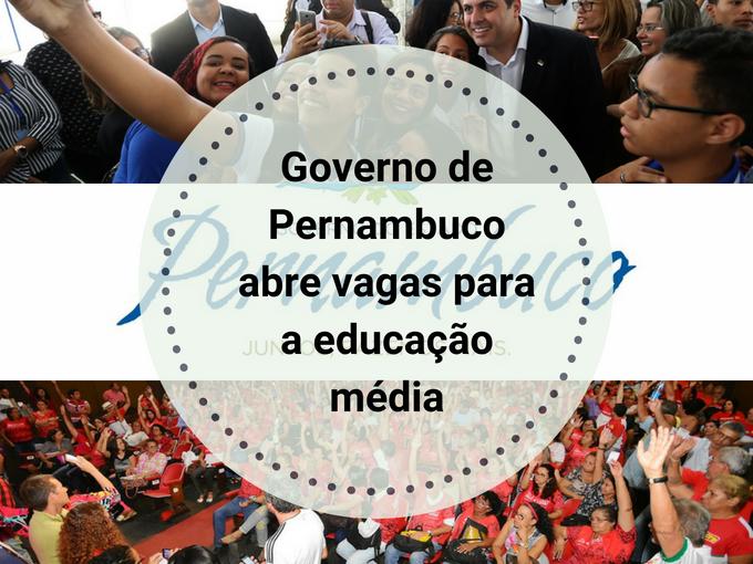 Governo de Pernambuco abre vagas para educação média
