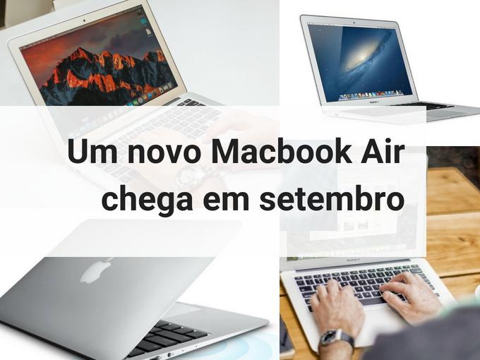 Um novo Macbook Air chega em setembro
