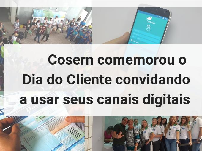 Cosern conmemorou o Dia do Cliente