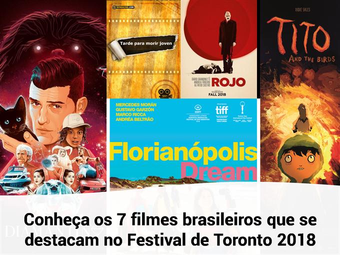 Conheça os 7 filmes brasileiros que se destacam no Festival de Toronto 2018