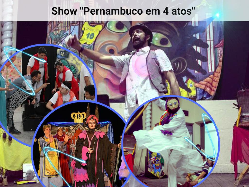 Pernambuco em 4 atos