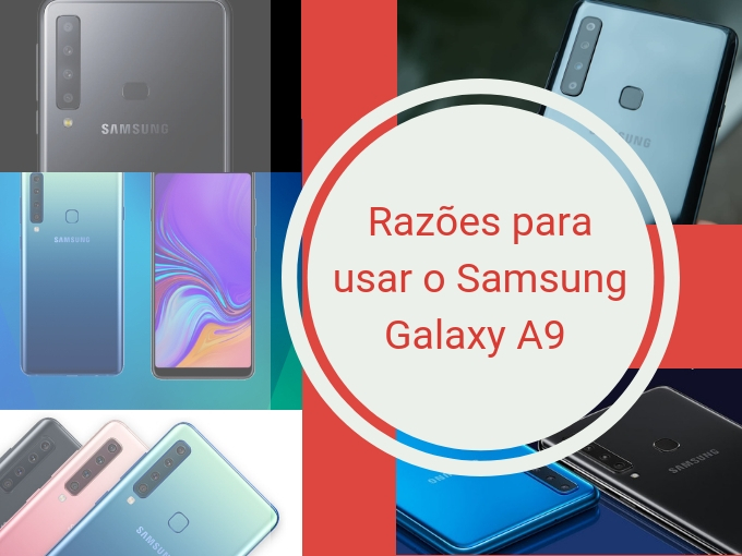 Razões para usar o Samsung Galaxy A9