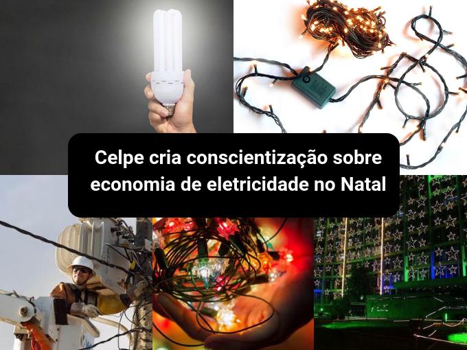 Celpe promove conscientização sobre economia de energia elétrica no Natal