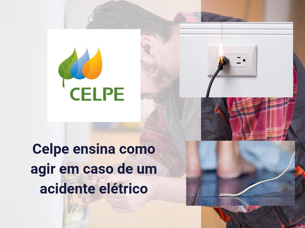 Celpe ensina como agir em caso de acidente elétrico