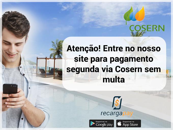 Atenção! Entre no nosso site para pagamento segunda via Cosern sem multa