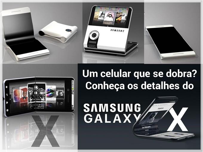 Um celular que se dobra? Conheça os detalhes do Samsung Galaxy X