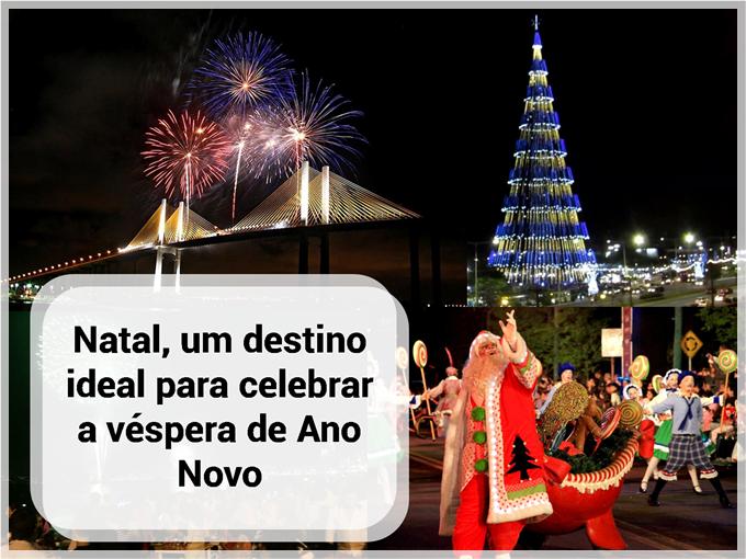 Natal, um destino ideal para celebrar a véspera de Ano Novo