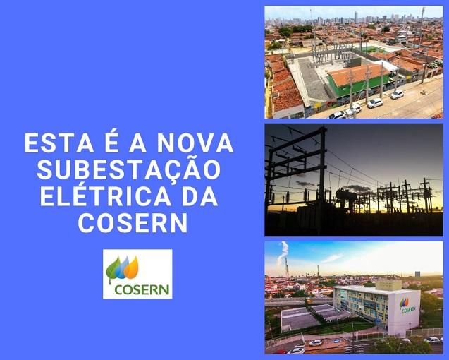 Esta é a nova subestação elétrica da Cosern