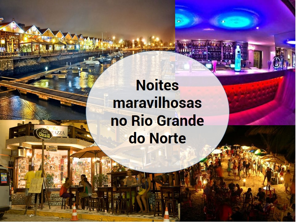 Vida noturna do Rio Grande do Norte
