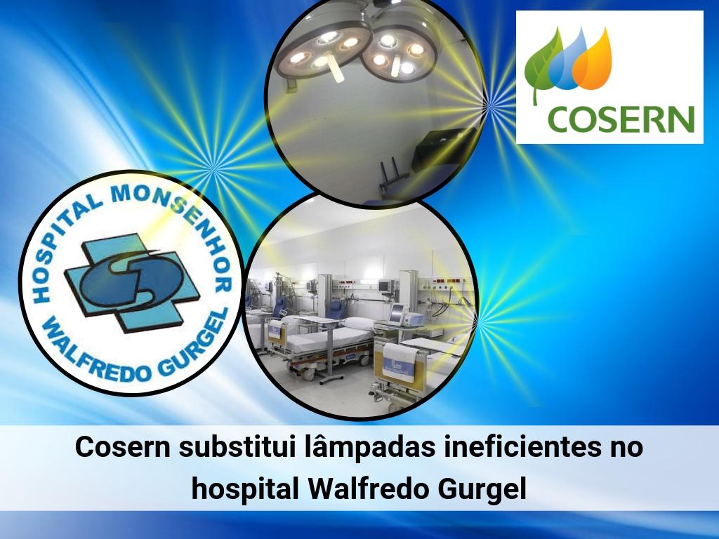 Cosern substitui lâmpadas ineficientes no hospital Walfredo Gurgel