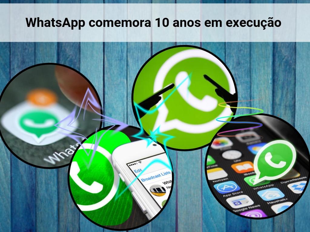 WhatsApp comemora 10 anos em execução