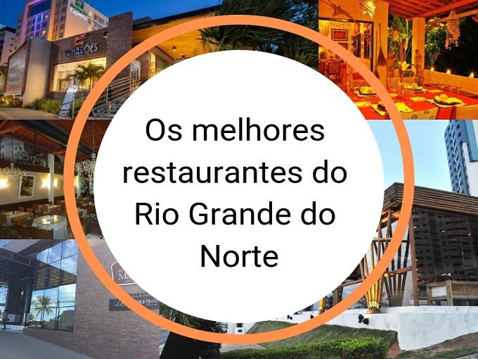 Os melhores restaurantes do Rio Grande do Norte