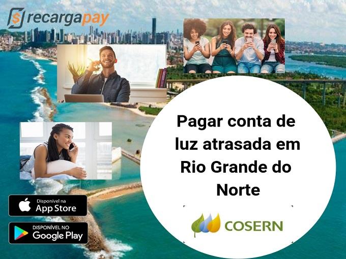 Pagar conta de luz atrasada em Rio Grande do Norte