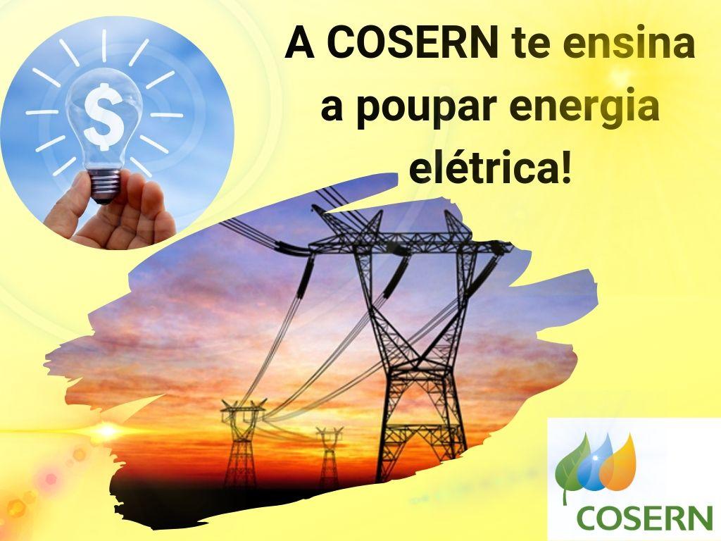 A Cosern dá dicas de como poupar energia