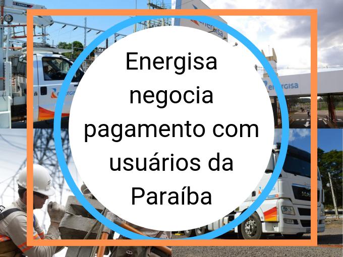 Energisa negocia pagamento com usuários da Paraiba
