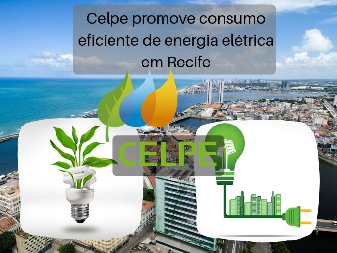 Celpe promove consumo eficiente de energia elétrica em Recife