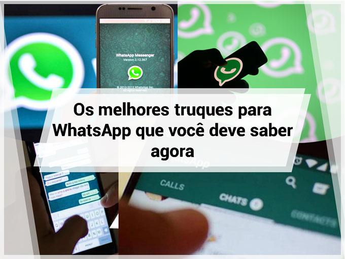 Os melhores truques para WhatsApp que você deve saber agora