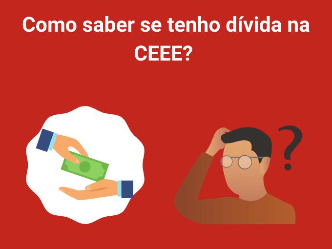 Descubra se você tem dívidas no CEEE