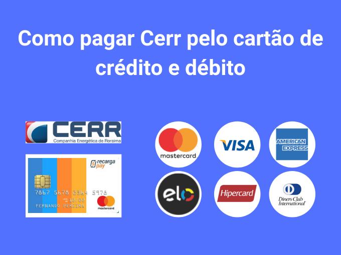 Aprenda a pagar CERR com cartão de crédito