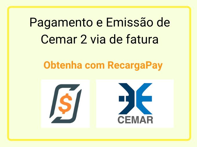 Pagamento e Emissão de Cemar 2 via de fatura